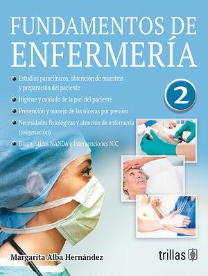 FUNDAMENTOS DE ENFERMERIA, VOLUMEN 2