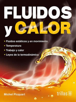 FLUIDOS Y CALOR