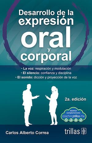 DESARROLLO DE LA EXPRESION ORAL Y CORPORAL