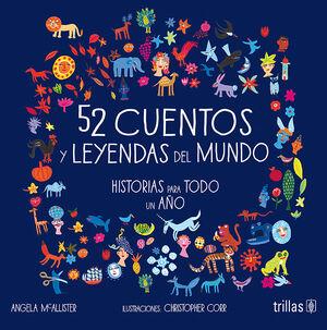52 CUENTOS Y LEYENDAS DEL MUNDO