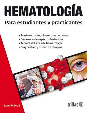 HEMATOLOGIA PARA ESTUDIANTES Y PRACTICANTES