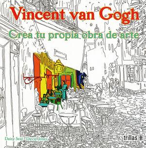 VINCENT VAN GOGH: CREA TU PROPIA OBRA DE ARTE