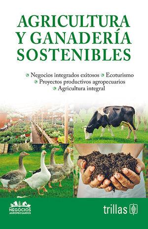 AGRICULTURA Y GANADERIA SOSTENIBLES