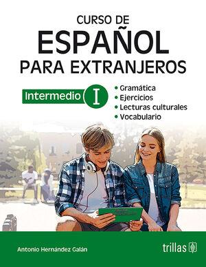 CURSO DE ESPAÑOL PARA EXTRANJEROS: INTERMEDIO I