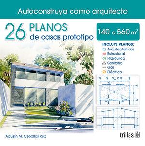 26 PLANOS DE CASAS PROTOTIPOS 140 A 560 m2