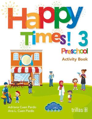 HAPPY TIMES! 3 PRESCHOOL