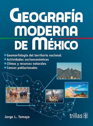 GEOGRAFIA MODERNA DE MEXICO