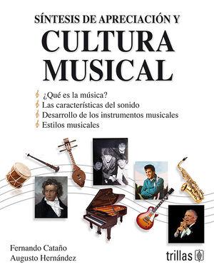 SÍNTESIS DE APRECIACIÓN Y CULTURA MUSICAL