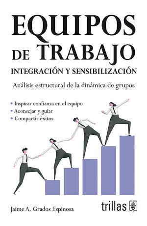 EQUIPOS DE TRABAJO INTEGRACION Y SENSIBILIZACION