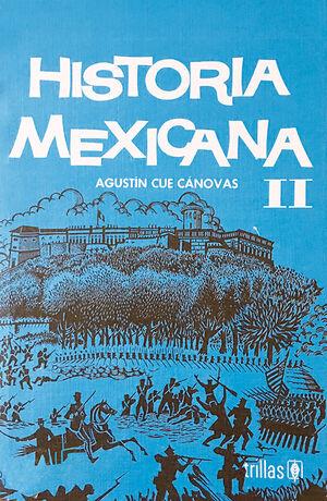 HISTORIA MEXICANA 2