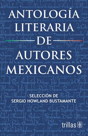 ANTOLOGIA LITERARIA DE AUTORES MEXICANOS
