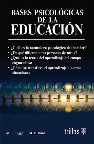 BASES PSICOLOGICAS DE LA EDUCACION