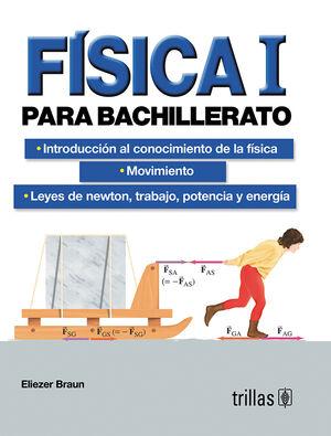 FISICA I PARA BACHILLERATO