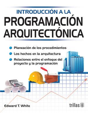 INTRODUCCION A LA PROGRAMACION ARQUITECTONICA