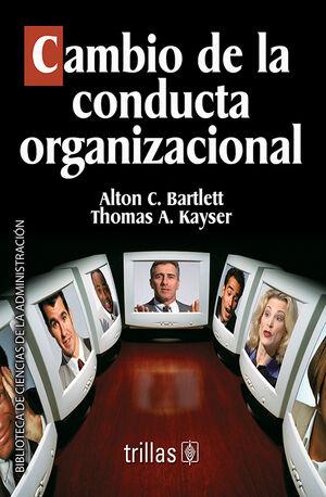 CAMBIO DE LA CONDUCTA ORGANIZACIONAL