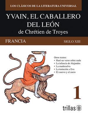 YVAIN, EL CABALLERO DEL LEON DE CHRETIEN DE TROYES