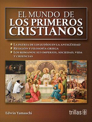 EL MUNDO DE LOS PRIMEROS CRISTIANOS