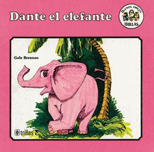 DANTE, EL ELEFANTE