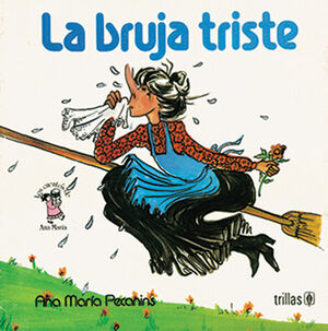 LA BRUJA TRISTE