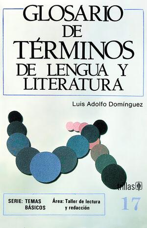 GLOSARIO DE TÉRMINOS DE LENGUA Y LITERATURA