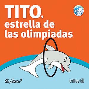 TITO, ESTRELLA DE LAS OLIMPIADAS