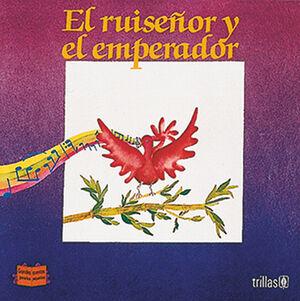 EL RUISEÑOR Y EL EMPERADOR