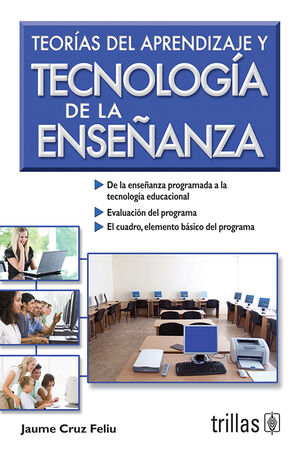 TEORIAS DEL APRENDIZAJE Y TECNOLOGIA DE LA ENSEÑANZA