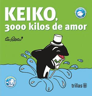 KEIKO, 3000 KILOS DE AMOR