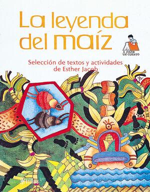 LA LEYENDA DEL MAIZ