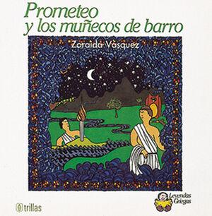 PROMETEO Y LOS MUÑECOS DE BARRO