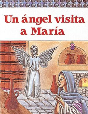 UN ÁNGEL VISITA A MARÍA