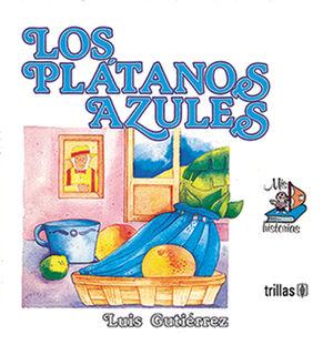 LOS PLÁTANOS AZULES