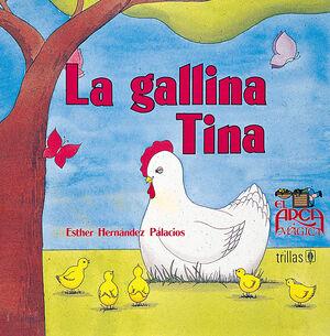 LA GALLINA TINA
