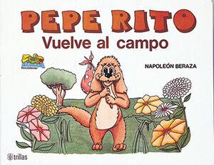 PEPE RITO VUELVE AL CAMPO