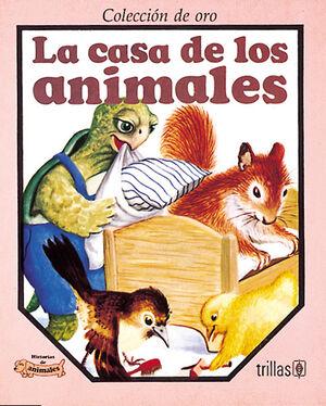 LA CASA DE LOS ANIMALES