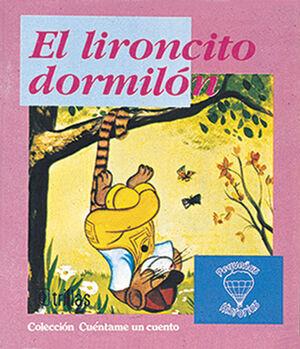 EL LIRONCITO DORMILON