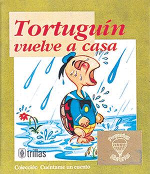 TORTUGUÍN VUELVE A CASA