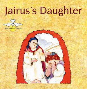JAIRUS'S DAUGHTER