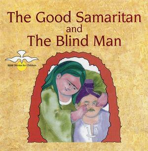 THE GOOD SAMARITAN AND THE BLIND MAN