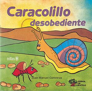 CARACOLILLO DESOBEDIENTE
