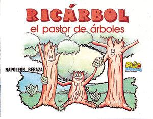 RICÁRBOL, EL PASTOR DE ÁRBOLES