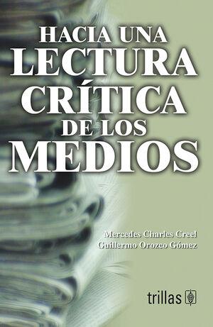 HACIA UNA LECTURA CRITICA DE LOS MEDIOS