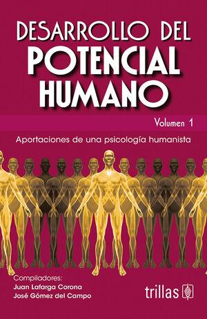 DESARROLLO DEL POTENCIAL HUMANO, VOL. 1