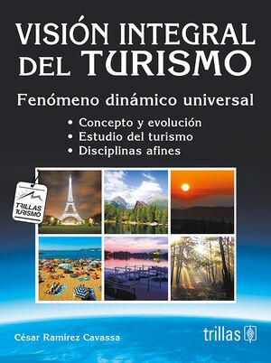 VISION INTEGRAL DEL TURISMO