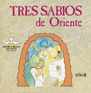 TRES SABIOS DE ORIENTE