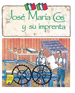 JOSÉ MARÍA COS Y SU IMPRENTA
