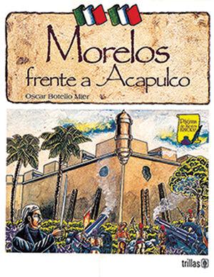 MORELOS FRENTE A ACAPULCO
