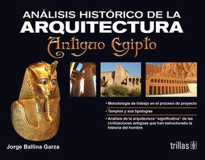 ANALISIS HISTORICO DE LA ARQUITECTURA: ANTIGUO EGIPTO