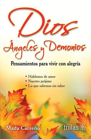 DIOS, ANGELES Y DEMONIOS