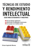 TECNICAS DE ESTUDIO Y RENDIMIENTO INTELECTUAL